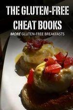 More Gluten Free Breakfasts - Sandra Bayern