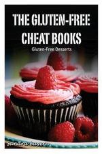 Gluten-Free Desserts - Sandra Bayern