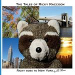 Ricky Goes to New York : Ricky Goes to the Shawangunk Ridge and New York City - M Moose