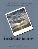 The Christian Detective - Alan Dale Dickinson
