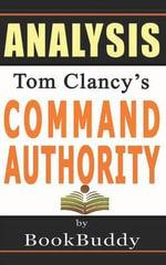 Book Analysis : Command Authority: (A Jack Ryan Novel) - Bookbuddy