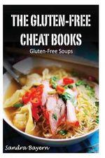 Gluten-Free Soups - Sandra Bayern