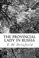 The Provincial Lady in Russia - E M Delafield