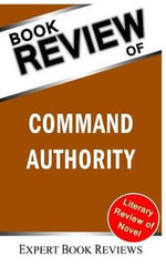 Book Review : Command Authority: (A Jack Ryan Novel) - Expert Book Reviews