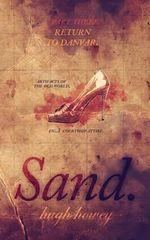 Sand Part 3 : Return to Danvar - Hugh Howey