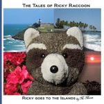 Ricky Goes to the Islands : Ricky Goes to San Juan, El Yunque, Puerto Rico and Volcanoes National Park on Hawaii - M Moose