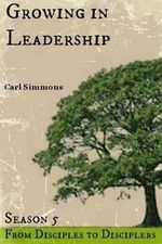 Growing in Leadership - Carl Simmons