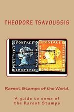 Rarest Stamps of the World. : A Guide to Some of the World's Rarest Stamps - MR Theodore Tsavoussis 111