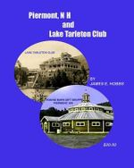 Piermont, NH and Lake Tarleton Club - James E Hobbs