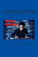 Hacking Electronics : Learning Through Discovery Unique & Fun Electronics Book - Richard Porter