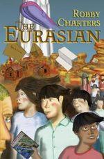 The Eurasian - Robby Charters