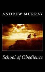 School of Obedience - Andrew Murray
