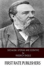 Socialism : Utopian and Scientific - Friedrich Engels