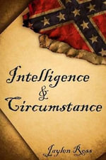 Intelligence & Circumstance - Jaylen Ross