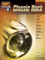 Classic Rock : Trumpet Play-Along Volume 3