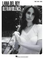 Lana Del Rey : Ultraviolence (PVG)