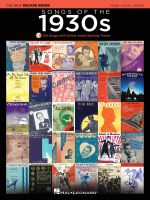 Songs of the 1930s : Decade Series Play-Along - Hal Leonard Publishing Corporation