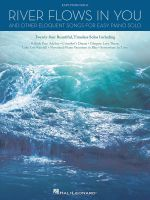 River Flows in Your & Other Eloquent Songs for Easy Piano Solo Pf Book - Hal Leonard Publishing Corporation