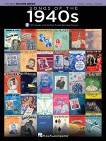 Songs of the 1940s : Decade Series Play-Along - Hal Leonard Publishing Corporation