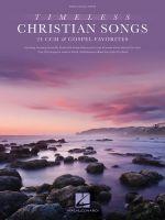 Timeless Christian Songs : 24 CCM & Gospel Favorites