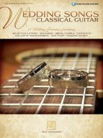 Wedding Songs for Classical Guitar : Guitar with Tablature - Hal Leonard Publishing Corporation