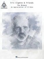 Eric Clapton & Friends - The Breeze : An Appreciation of Jj Cale