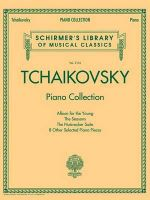 Tchaikovsky Piano Collection Schirmer Library Pf Bk