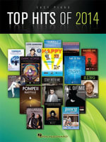 Top Hits of 2014 Songbook - Hal Leonard Corp.