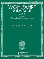 Wohlfart Studies Opus 45 : Book 1
