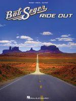 Bob Seger - Ride Out