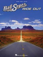 Seger Bob Ride Out Pvg Songbook Bk
