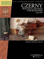 Czerny Practical Method for Beginners Opus 599