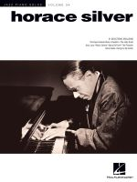 Horace Silver : Jazz Piano Solos Series Volume 34