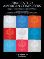 20th Century American Composers Upper Intermediate Level Piano Pf Bk - Hal Leonard Publishing Corporation