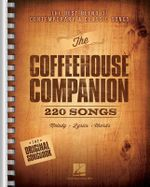 The Coffeehouse Companion : The Best Blend of Contemporary & Classic Songs 9x12 Edition - Hal Leonard Publishing Corporation