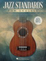 Jazz Standards for Ukulele : Includes Bonus Mouth Trumpet Lesson! - Hal Leonard Publishing Corporation