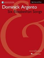 Six Elizabethan Songs - High Voice - New Edition - With Online Accompaniments - Dominick, Composer Argento