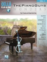 The Piano Guys - Wonders : Cello Play-Along Volume 1