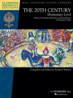 The 20th Century - Elementary Level - Schirmer Performance Editions, Book Only