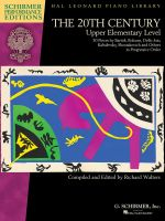 The 20th Century - Upper Elementary Level Piano - Schirmer Performance Editions, Book Only