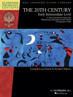 The 20th Century - Early Intermediate Level Piano - Schirmer Performance Editions, Book Only