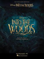 Into the Woods : Easy Piano Selections from the Disney Movie - Stephen Sondheim