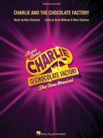 Shaiman Marc Charlie Chocolate Factory Musical London VOC Sels Bk - Roald Dahl