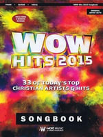 Wow Hits 2015 : 33 of Today's Top Christian Artists & Hits