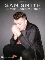Sam Smith in the Lonely Hour Easy Piano
