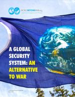A Global Security System : An Alternative to War - Kent Shifferd