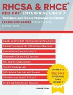 Rhcsa & Rhce Red Hat Enterprise Linux 7 : Training and Exam Preparation Guide (Ex200 and Ex300), Third Edition - Asghar Ghori