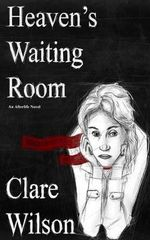 Heaven's Waiting Room - Clare Wilson