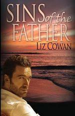 Sins of the Father - Liz Cowan