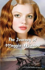 The Journey of Maggie Misson - Vernell Chapman